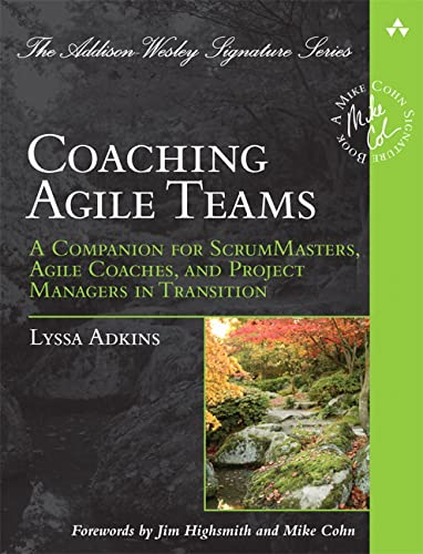 PDF Coaching Agile Teams A Companion for ScrumMasters Agile Coaches and Project Managers in Transition Addison Wesley Signature Series