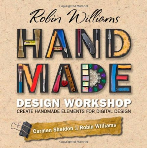 Elegant ... Robin Williams Handmade Design Workshop : Create Handmade Elements For  Digital Design ...