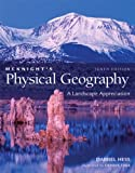 McKnight's Physical Geography: A Landscape Appreciation (10th Edition)