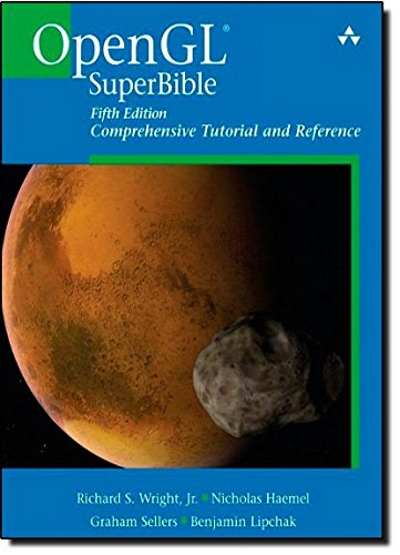 OpenGL SuperBible: Comprehensive Tutorial and Reference (5th Edition)