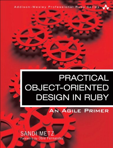 356. Practical Object-Oriented Design in Ruby: An Agile Primer (Addison-Wesley Professional Ruby)