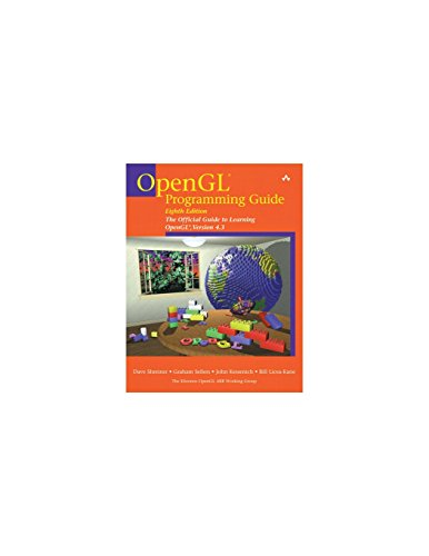 OpenGL Programming Guide: The Official Guide to Learning OpenGL, Versions 4.1 (8th Edition)