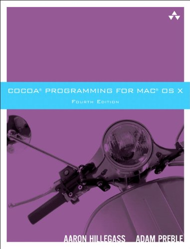 Cocoa Programming for Mac OS X (4th Edition)