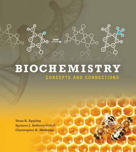 Biochemistry: Concepts and Connections Plus MasteringChemistry with eText -- Access Card Package - Dean R. Appling, Spencer J. Anthony-Cahill, Christopher K. Mathews