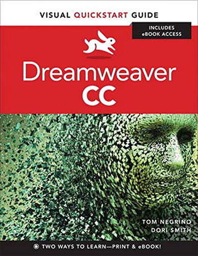 Dreamweaver CC: Visual QuickStart Guide - Tom Negrino, Dori Smith