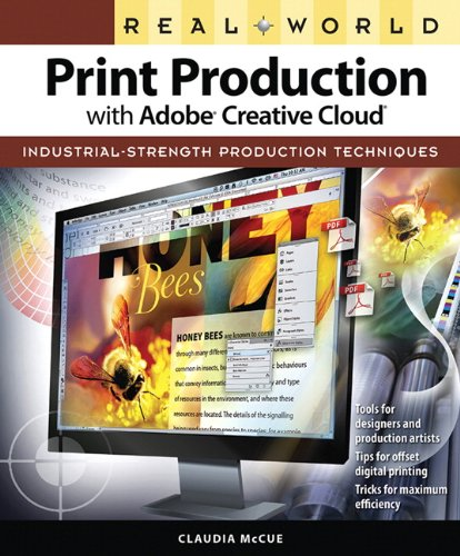Real World Print Production with Adobe Creative Cloud (Graphic Design & Visual Communication Courses) - Claudia McCue