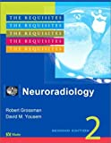 Neuroradiology: The Requisites (Requisites in Radiology) - book cover picture