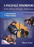 Language Disorders From Infancy Through Adolescence: Assessment & Intervention - book cover picture