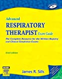 image of Advanced Respiratory Therapist Exam Guide : The Complete Resource for the Written Registry and Clinical Simulation Exams