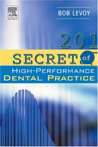 201 SECRETS OF A HIGH-PERFORMANCE DENTAL PRACTICE, 1ED.