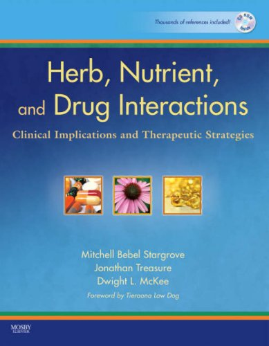 Herb, nutrient, and drug interactions : clinical implications and therapeutic strategies / Mitchell Bebel Stargrove, Jonathan Treasure, Dwight L. McKee.