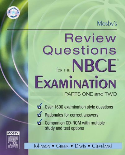 Mosby's Review Questions for the NBCE Examination: Parts I and II (Pts. 1 & 2) - Mosby