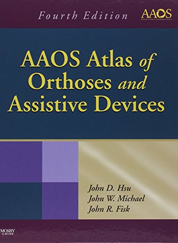 AAOS ATLAS OF ORTHOSES AND ASSISTIVE DEVICES, 4ED**