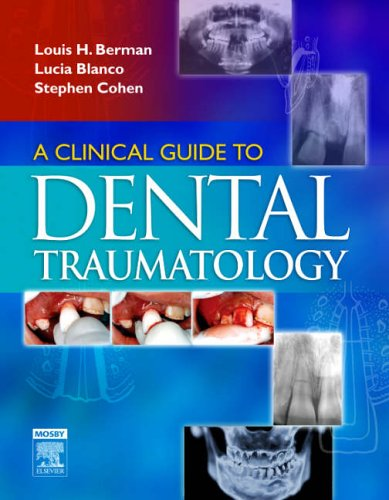 A CLINICAL GUIDE TO DENTAL TRAUMATOLOGY, 1ED.