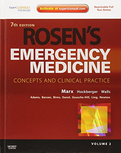 PDF Rosen s Emergency Medicine Concepts and Clinical Practice 2 Volume Set Expert Consult Premium Edition Enhanced Online Features and Print 7e