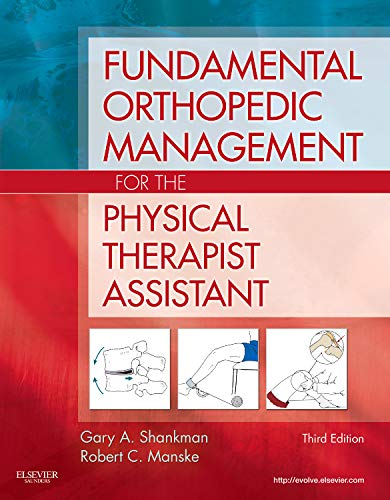 FUNDAMENTAL ORTHOPEDIC MANAGEMENT FOR THE PHYSICAL THERAPIST ASSISTANT, 3ED