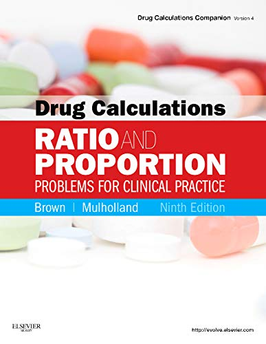 DRUG CALCULATIONS: RATIO AND PROPORTION PROBLEMS FOR CLINICAL PRACTICE 9ED**
