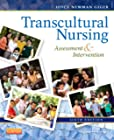 Transcultural Nursing : Assessment and Intervention