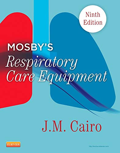 MOSBY'S RESPIRATORY CARE EQUIPMENT,9ED