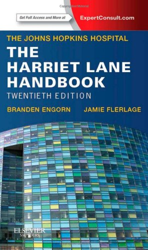 The Harriet Lane Handbook: Mobile Medicine Series, 20e - Johns Hopkins Hospital, Branden Engorn MD, Jamie Flerlage MD