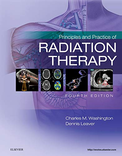 PRINCIPLES AND PRACTICE OF RADIATION THERAPY, 4ED