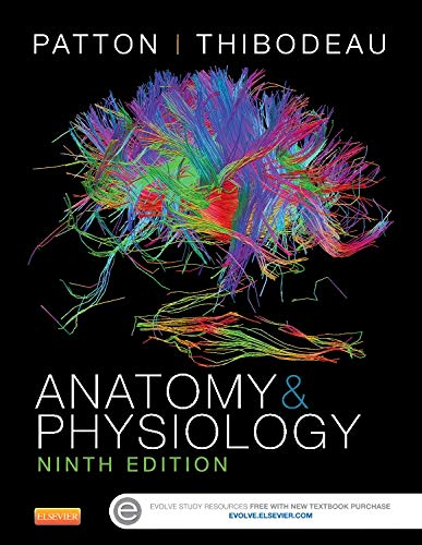 Anatomy & Physiology (includes A&P Online course), 9e (Anatomy & Physiology (Thibodeau)) - Kevin T. Patton PhD