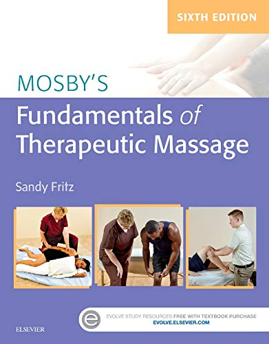 MOSBY'S FUNDAMENTALS OF THERAPEUTIC MASSAGE - 6E