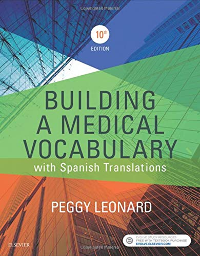BUILDING A MEDICAL VOCABULARY: WITH SPANISH TRANSLATIONS, 10ED