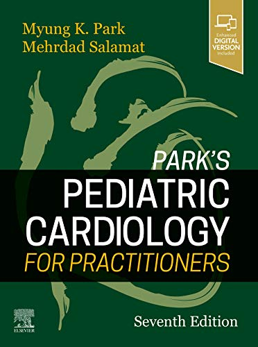 Park's pediatric cardiology for practitioners [electronic resource] / Myung K. Park.