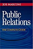 Buy Public Relations: The Complete Guide from Amazon