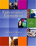 Essentials of Economics (with InfoTrac), Sexton, Robert L.