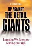 Buy Up Against the Retail Giants : Targeting Weaknesses - Gaining an Edge from Amazon