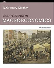 Brief Principles of Macroeconomics by N. Gregory Mankiw