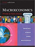 Buy Macroeconomics : Public and Private Choice from Amazon