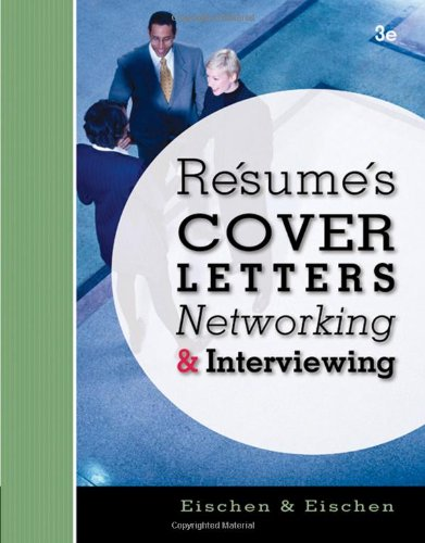 rsums cover letters networking and interviewing by eischen clifford w
