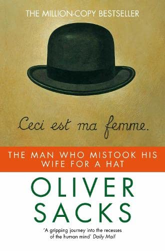 Man Who Mistook His Wife for a Hat (Picador)