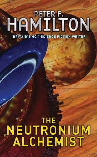 Neutronium Alchemist (Nights Dawn Trilogy 2)