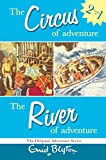 The Circus of Adventure and the River of Adventure (Adventure Series)
