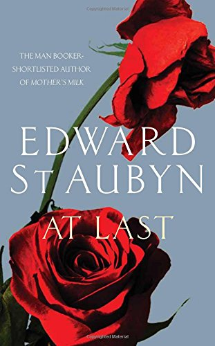 At Last. Edward St Aubyn