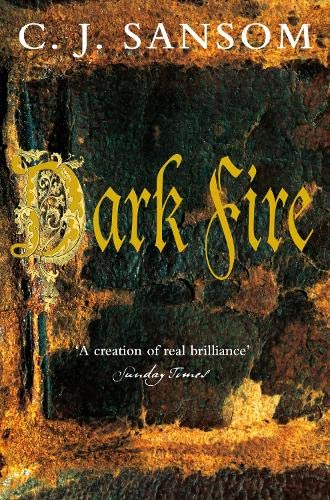 Dark Fire (Matthew Shardlake 2)