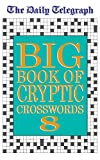 """Daily Telegraph"" Big Book of Cryptic Crosswords 8"