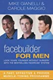Facebuilder for Men: Look Years Younger Without Surgery
