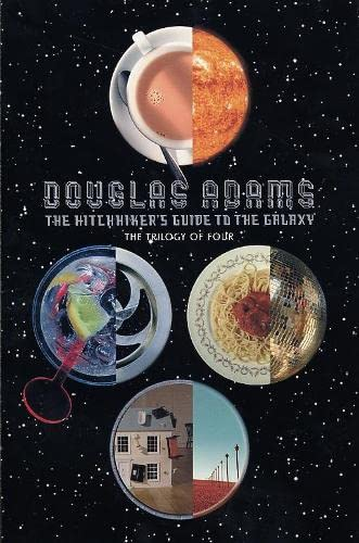 The Hitchhiker's Guide to the Galaxy: the Trilogy of Four: A Trilogy in Four Parts, Adams, Douglas