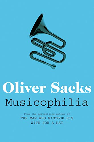 817. Musicophilia: Tales of Music and the Brain