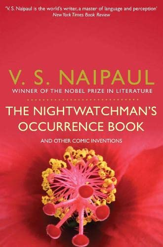 The Nightwatchman's Occurrence Book and Other Comic Inventions. V.S. Naipaul
