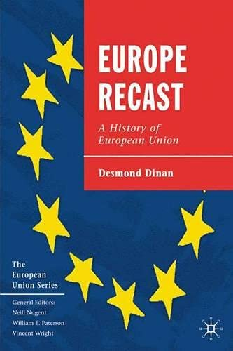 Desmond Dinan: Europe Recast: A History of European Union