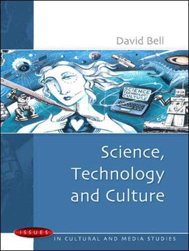 Science, Technology and Culture (Issues in Cultural and Media Studies)