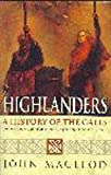 Highlanders : A History of the Gaels