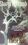 She Walks These Hills - book cover picture