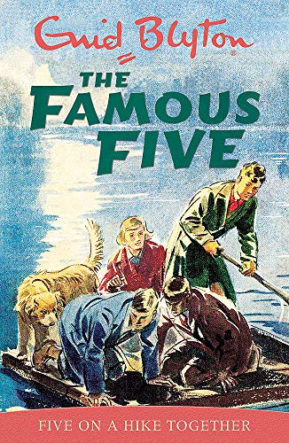 Five on a Hike Together (Famous Five Classic)